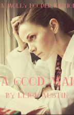 A Good Man (A Molly Hooper Fiction) by RedWritingHood09