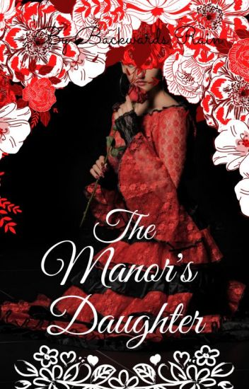 The Manor's Daughter