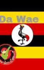 Da Wae by knucklesofuganda