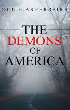 Demônios da América by ds7ven