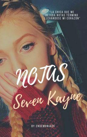 Notas ;Seven Kayne by endemoniadx