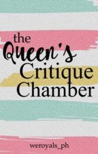The Queen's Critique Chamber by WeRoyals_PH