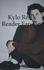Kylo Ren x Reader Fan Fics by DextersDarkPassenger