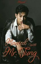 Married With Mr. Jung by Misscelyunjae