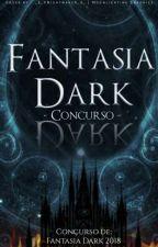 Concurso Fantasia Dark by FantasiaDark