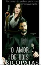 ♠O amor de dois psicopatas♠ by Angel_oConnor