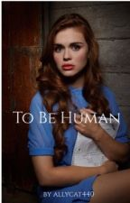To Be Human ||Alex Woods||  [DISCONTINUED] by allycat440