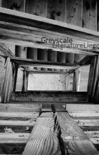 Greyscale by LiteratureLiege