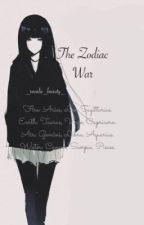 The Zodiac War by _rosalie_black_