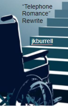 """Telephone Romance"" Rewrite by jkburrell"