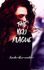 Red Plague by Queen_Of_Booklandia