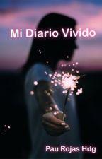 Mi Diario Vivido by PauRojasHdg
