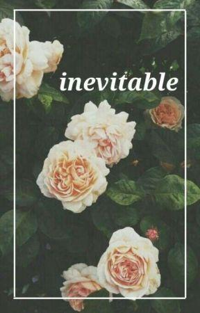 inevitable by Jazz_ily