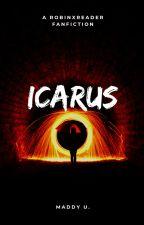 Icarus ------- Dick Grayson x Wally's Sister!Reader by Madduku