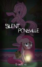"My Little Pony ''Silent Ponyville"" (Español) by FireFlypony"