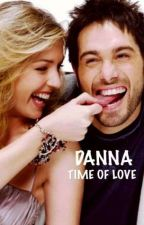 Danna : Time Of Love  by GreenEyes1711