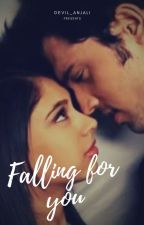 Manan:Falling For You😘 by Devil_Anjali