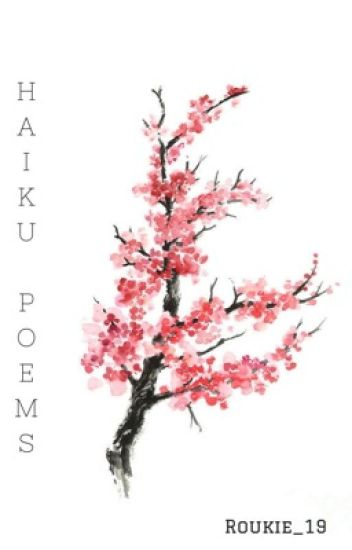 Japanese Haiku Poems - Roukie_19 - Wattpad