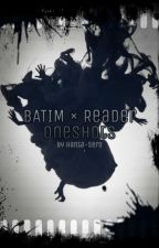BATIM x Reader by Jamison-Fawkes