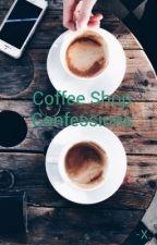 A Jori Story:Coffee Shop Confessions by PuddingBoi