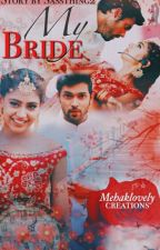 Manan: My Bride [slow updates] by sassthing2