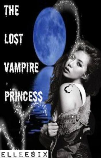 The Lost Vampire Princess