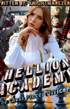 Hellion Academy (The Chess Pieces Officers) by LelouchAlleah
