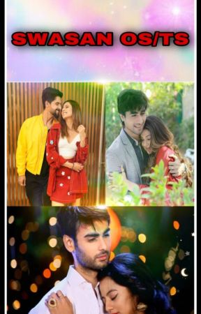 Collection Of Swasan Os - she will ever forgive me   swasan - Wattpad