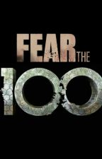 Fear The 100 by ClexaForever100_