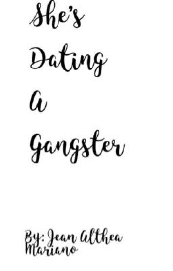Shes dating the gangster too wattpad covers