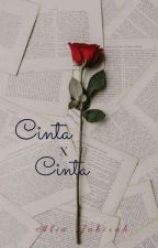 CINTA X CINTA?  by NorAliaZahirah