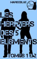 Les Héritiers des 5 éléments, T1. Libération by Kitty4M