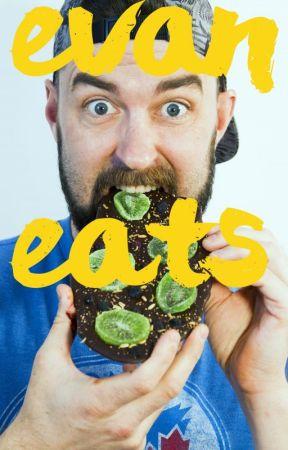 Evan Eats! by Evanajordan