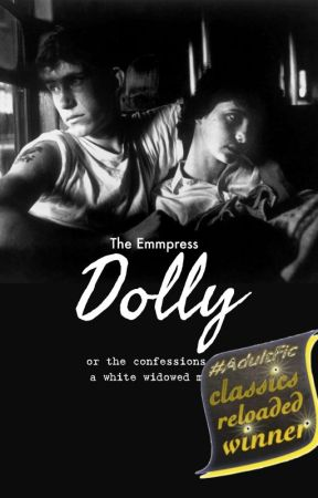 Dolly, or the confessions of a white widowed male by theemmpress