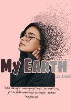 My Earth by Liaamelia18