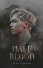 Half Blood [Seventeen Imagine Series] by LeeIndah7