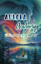 {FS#1} Aurora Academy by white_cats