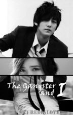 The Gangster and I by RedDope