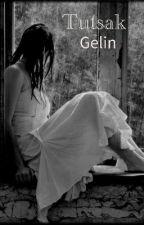 Tutsak Gelin by alyn1050