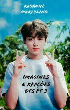 Imagines & Reações BTS//pt 3 by RayanneMarculino