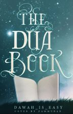 The Dua Book by dawah_is_easy