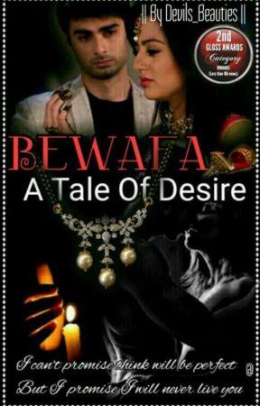 Bewafa ~ A Tale Of Desire  by Devils_Beauties
