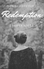 |Redemption| Jasper Hale [Completed] by ChiefDirector