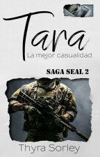 Tara (Saga SEAL 2) by Thyra_Sorley
