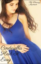 Not so Cinderella-(Slow Posts) by lenni0611