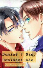 Dominé ? Nan. Dominant née. (Ereri/Riren) by Miss_Suika