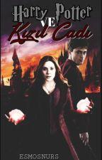 Harry Potter ve Kızıl Cadı #Wattys2018 by esmosnurs