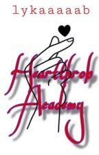 Hearthrob Academy by LykaaaaaB