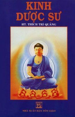 KINH DƯỢC SƯ - HT. Thích Trí Quảng