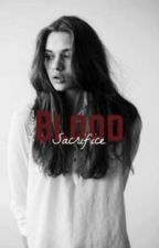 Blood Sacrifice : SUITE BOUND BY BLOOD [VF] by malikxtommo